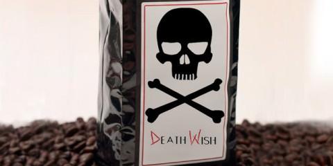 Death Wish: Ο πιο δυνατός καφές!